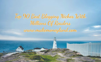 Top 90 Best Blogging Niches With Millions Of Readers